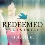 Redeemed Ministries Houston